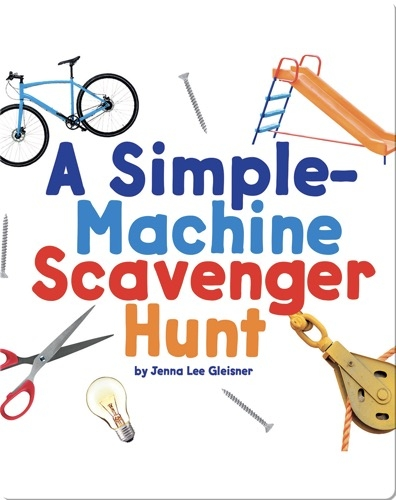 A Simple-Machine Scavenger Hunt