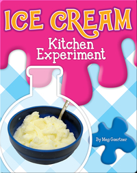 Ice Cream Kitchen Experiment