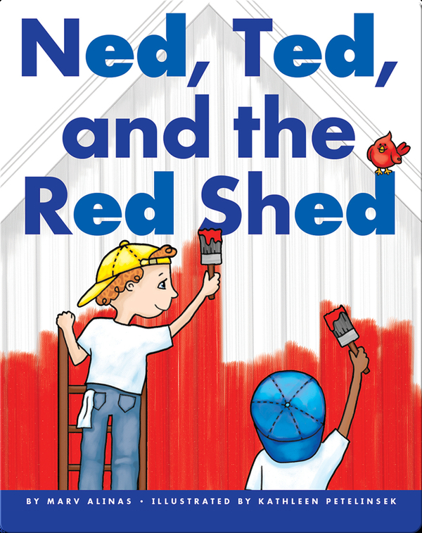 Ned, Ted, and the Red Shed