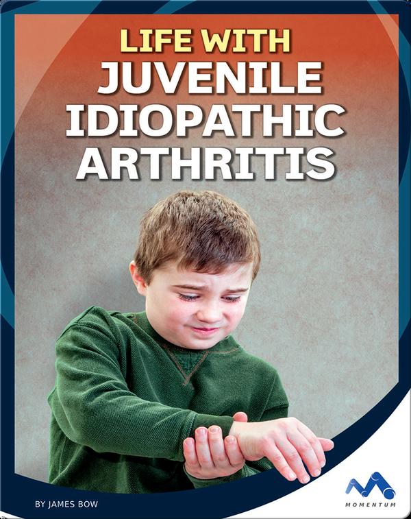 Life with Juvenile Idiopathic Arthritis
