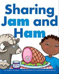 Sharing Jam and Ham