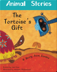 Animal Stories: The Tortoise's Gift