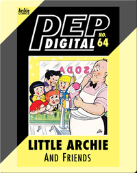 Pep Digital Vol. 64: Little Archie & Friends