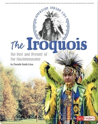 Iroquois: The Past and Present of the Haudenosaunee