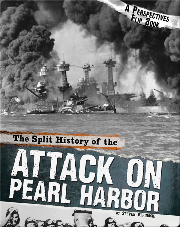Split History of the Attack on Pearl Harbor