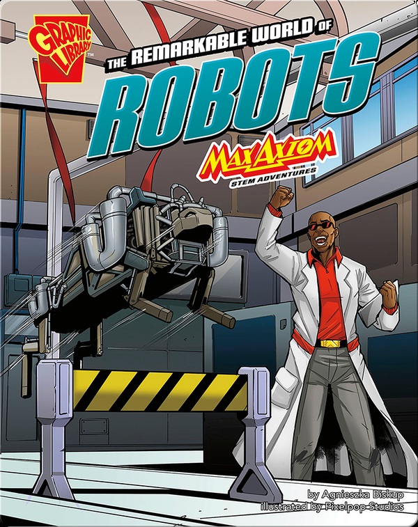 Remarkable World of Robots: Max Axiom STEM Adventures