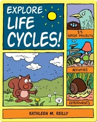 Explore Life Cycles!