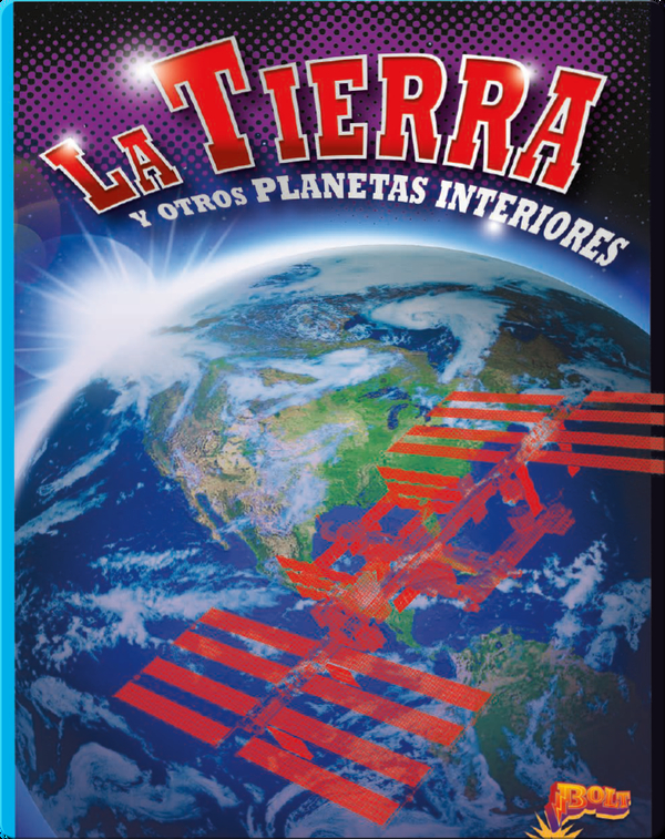 La Tierra y otros Planetas Interiores