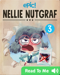 Nellie Nutgraf Book 3: A Hot Story