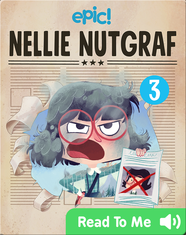 Nellie Nutgraf Book 3: A Hot Story