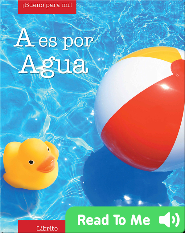A is for Agua (A is for Apple)