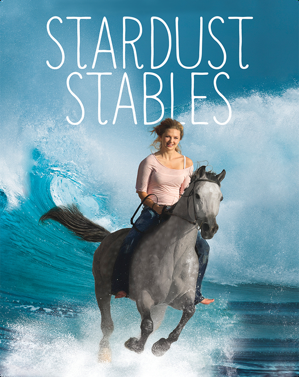 Stardust Stables: A Star Is Born
