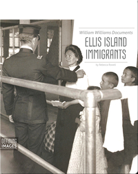 William Williams Documents Ellis Island Immigrants