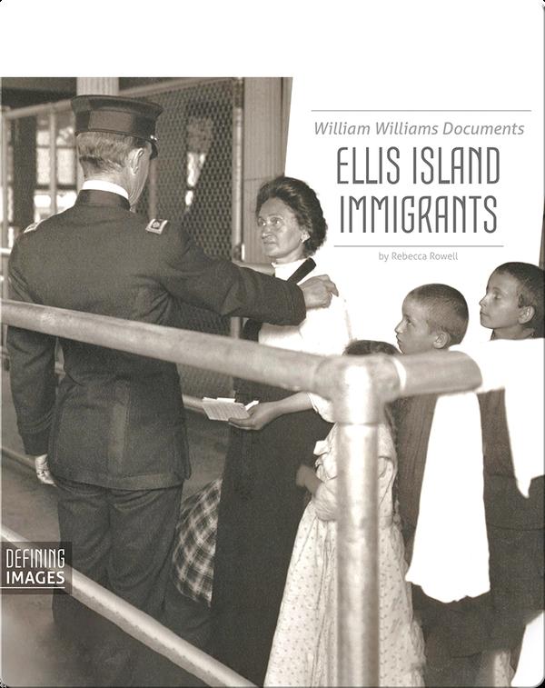 William Williams Documents Ellis Island Immigrants