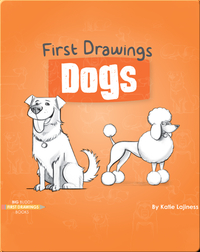 First Drawings: Dogs