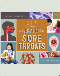 All About Sore Throats
