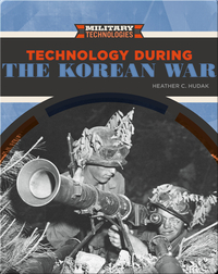 Technology During the Korean War