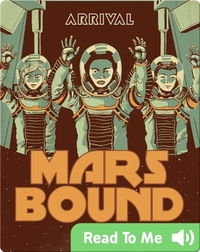 Mars Bound #4: Arrival