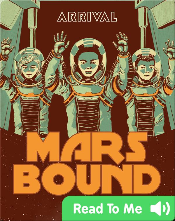 Mars Bound #4: Arrival