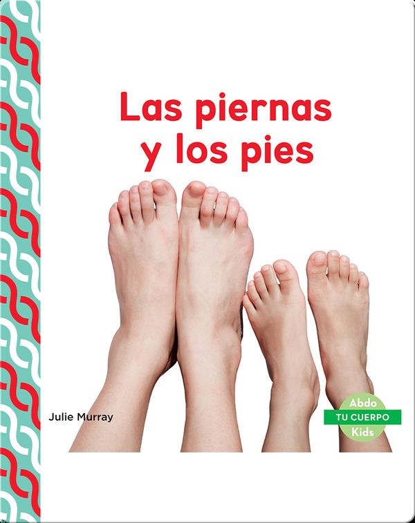 Las piernas y los pies