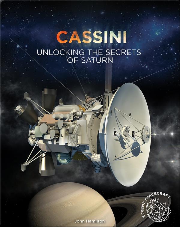 Cassini: Unlocking the Secrets of Saturn