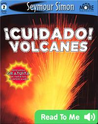 Cuidado! Volcanes