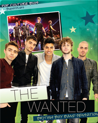 The Wanted: British Boy Band Sensation