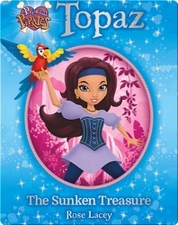 Topaz: The Sunken Treasure (Princess Pirates #1)