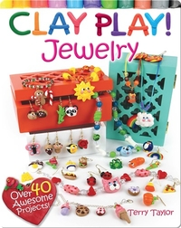 Clay Play! JEWELRY