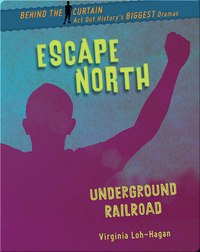 Escape North: Underground Railroad