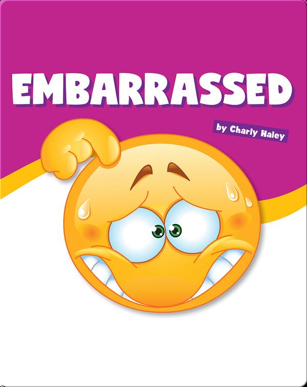 Embarrassed