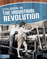 Children in the Industrial Revolution