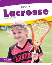Focus Readers: Lacrosse