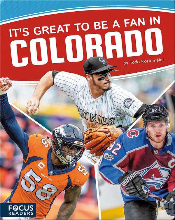 It's Great to Be a Fan in Colorado