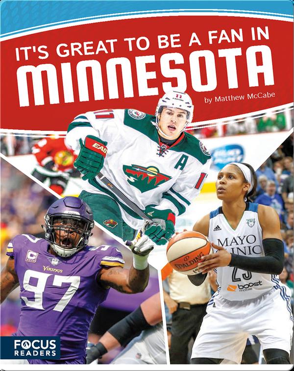 It's Great to Be a Fan in Minnesota
