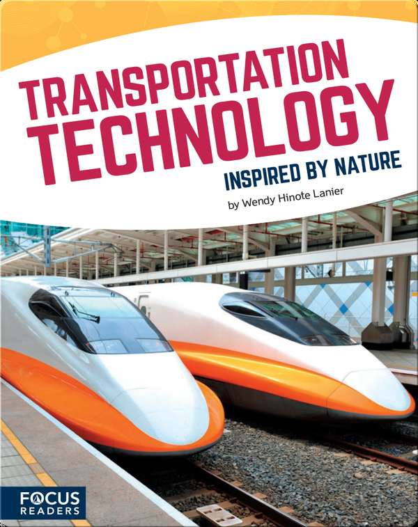 Transportation Technology Inspired by Nature