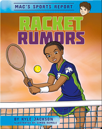 Mac's Sport Report #3: Racket Rumors