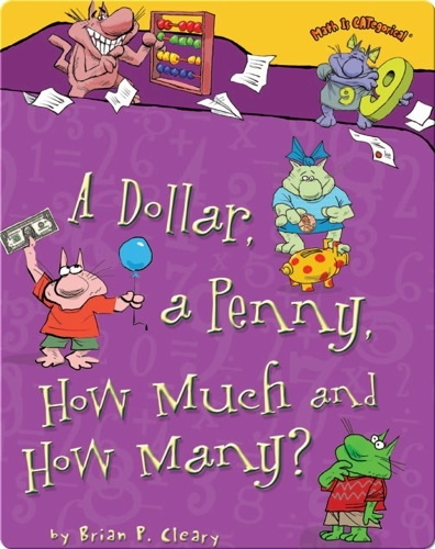 A Dollar, A Penny, How much, How Many?