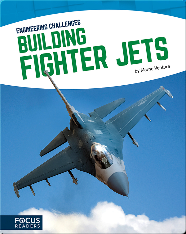 Engineering Challenges: Building Fighter Jets