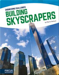 Engineering Challenges: Building Skyscrapers