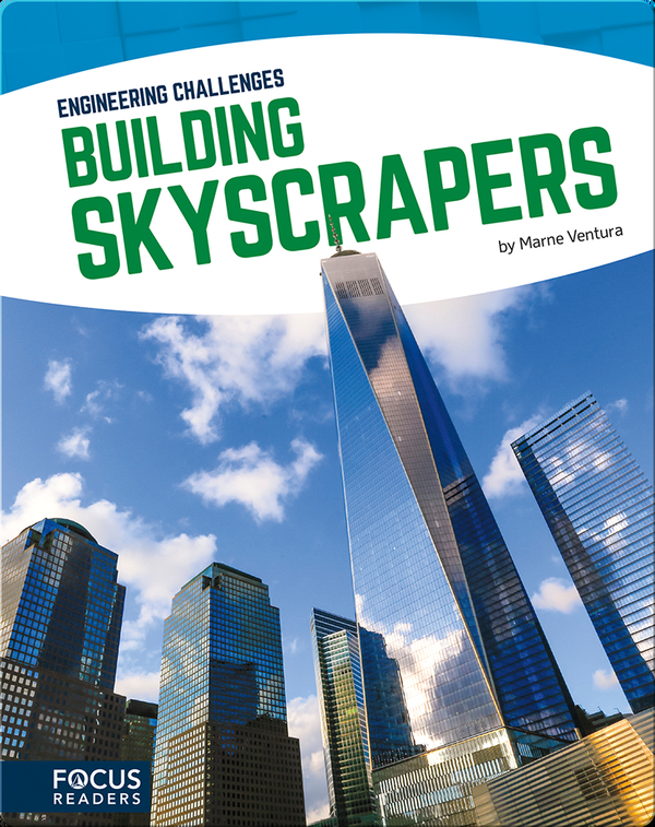 Engineering Challenges: Building Skyscrapers