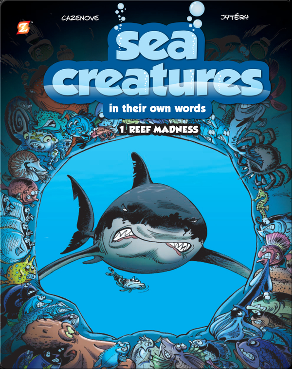 Sea Creatures: Reef Madness