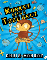 Monkey with a Toolbelt