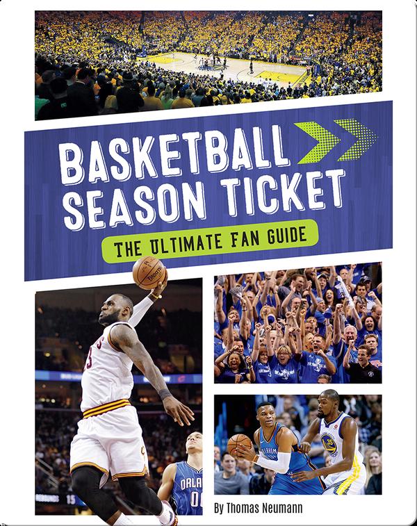 Basketball Season Ticket: The Ultimate Fan Guide