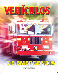 Vehículos de emergencia: Emergency Vehicles