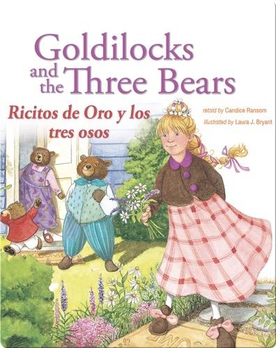 Goldilocks and the Three Bears: Ricitos de Oro y los tres osos