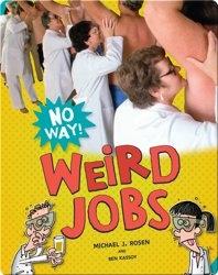 Weird Jobs