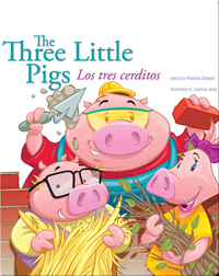The Three Little Pigs: Los tres cerditos