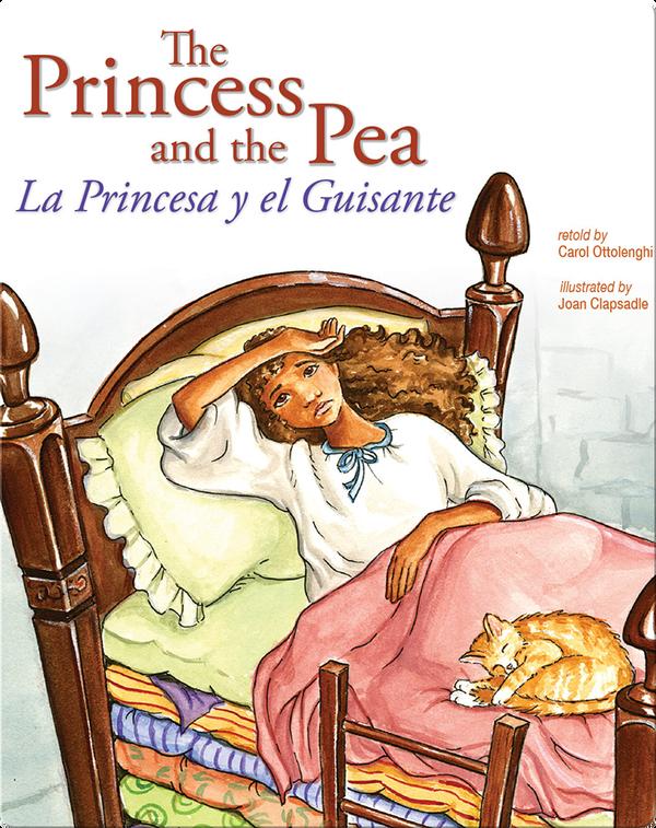 The Princess and the Pea: La Princesa y el Guisante
