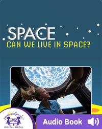 Space: Can We Live In Space